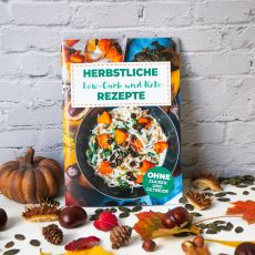 Herbstliches Low-Carb & Keto Rezepte Heft